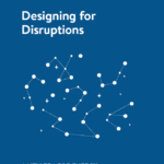 Designing for Disruptions: A new era for energy